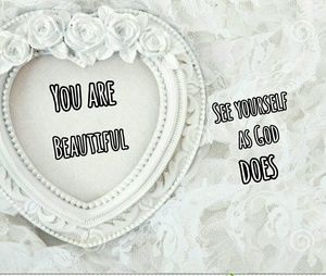 Other - You are Beautiful!